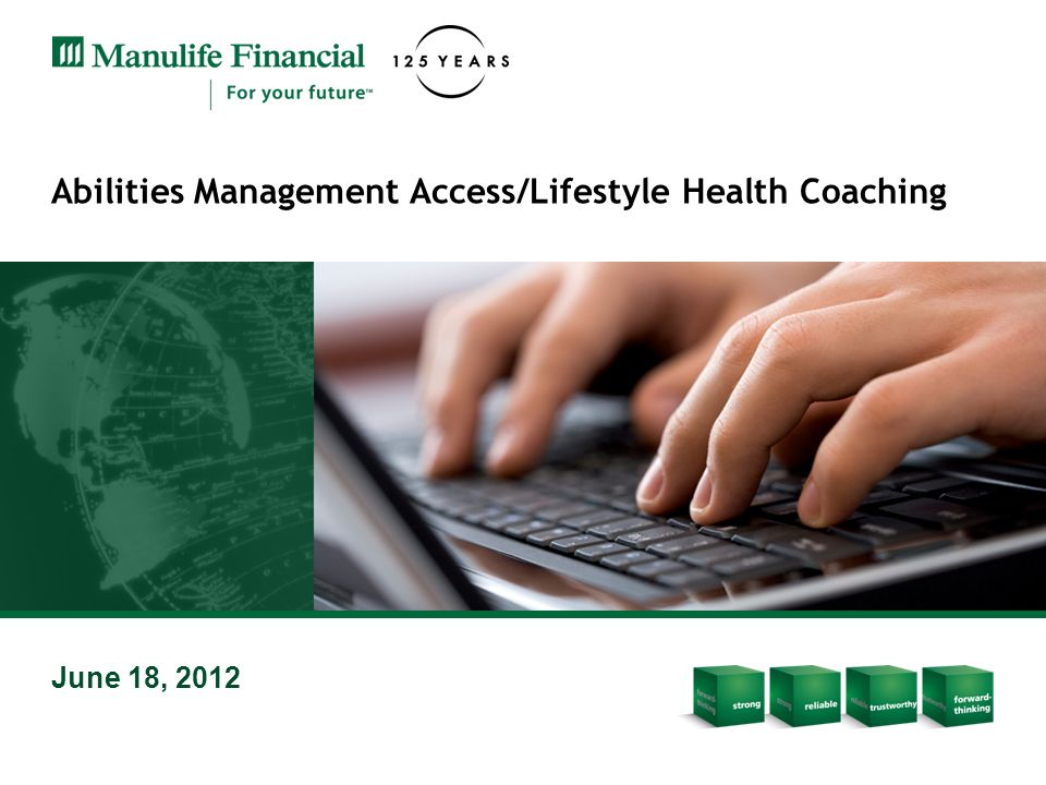 Abilities Management Access/Lifestyle Health Coaching June 18, 2012