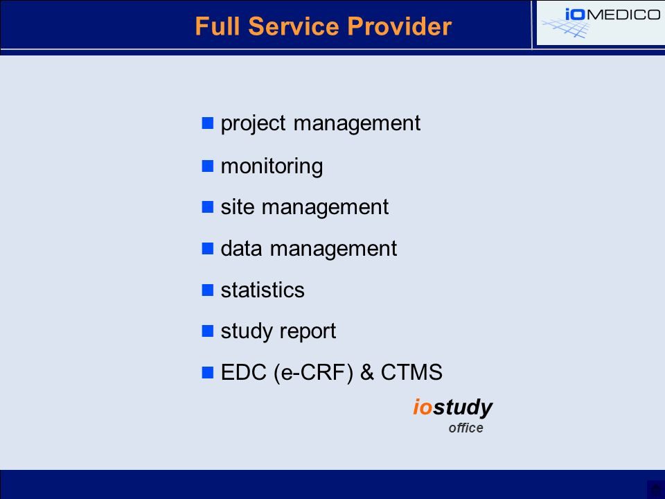 Full Service Provider iostudy office project management monitoring site management data management statistics study report EDC (e-CRF) & CTMS