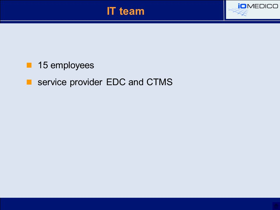 IT team 15 employees service provider EDC and CTMS