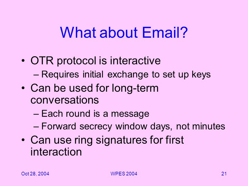Oct 28, 2004WPES 200421 What about Email.