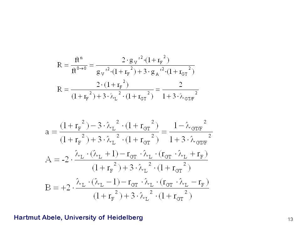 Hartmut Abele, University of Heidelberg 13