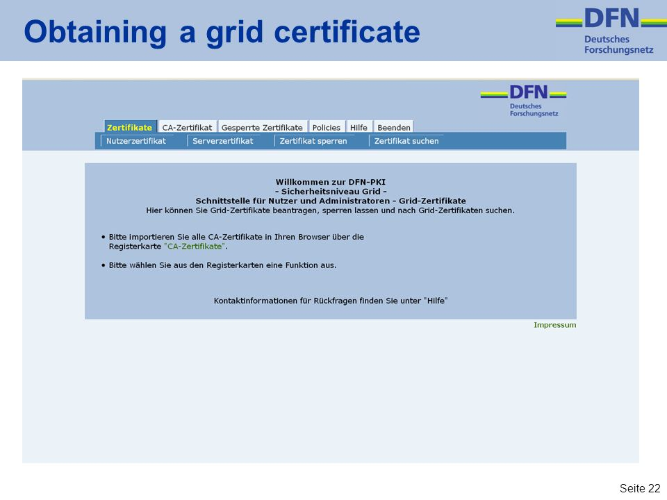 Seite 22 Obtaining a grid certificate