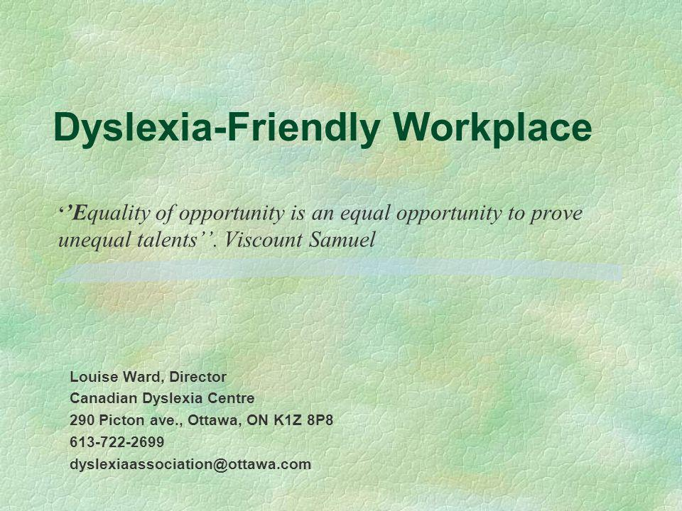 Dyslexia-Friendly Testing Extended time Careful with demand speech Know the difference between mispronunciations and dyslexic mistakes Avoid negative sentences Allow spelling mistakes Allow fishing for words