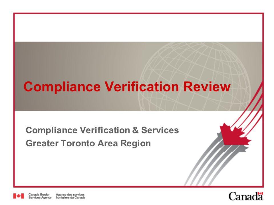 Compliance Verification Review Compliance Verification & Services Greater Toronto Area Region