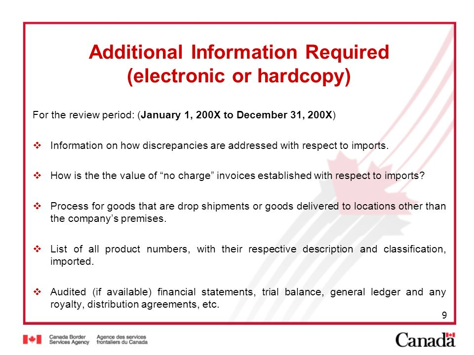 9 Additional Information Required (electronic or hardcopy) For the review period: (January 1, 200X to December 31, 200X) Information on how discrepanc