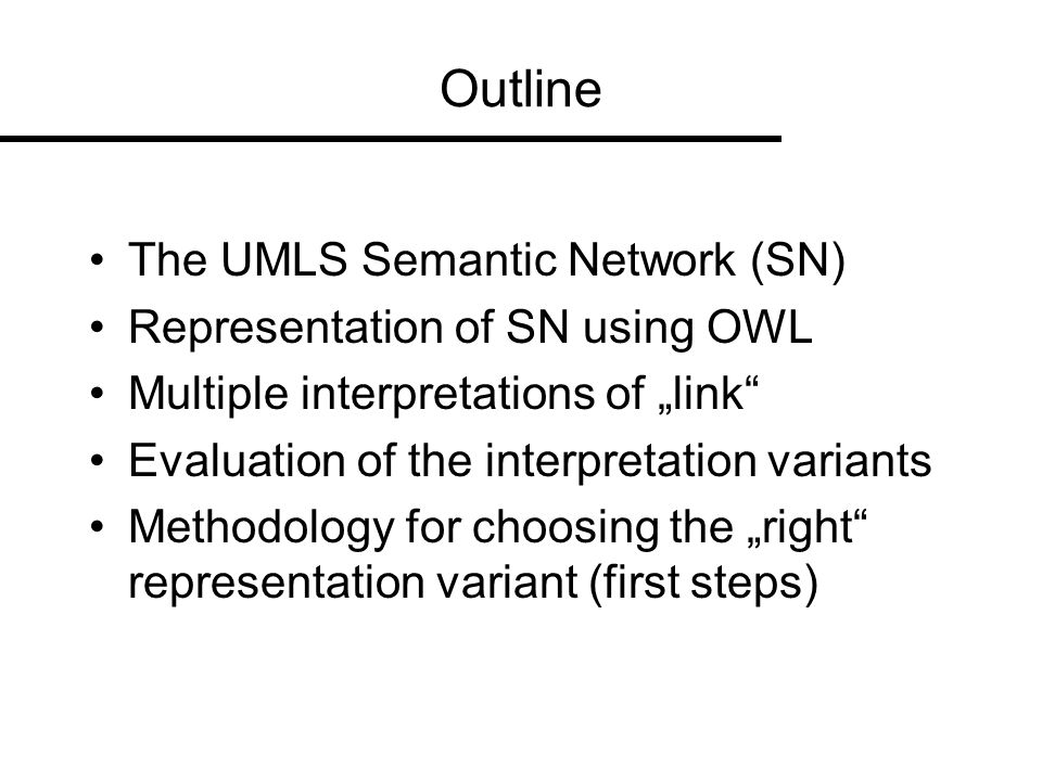 The UMLS Semantic Network nodes = semantic types links = semantic relationships two high level is-a hierarchies Entity, Event is-a hierarchie of relationships physically_related_to, spatially_related_to, temporally_related_to, functionally_related_to, conceptually_related_to functionally_related_to affects manages is-a