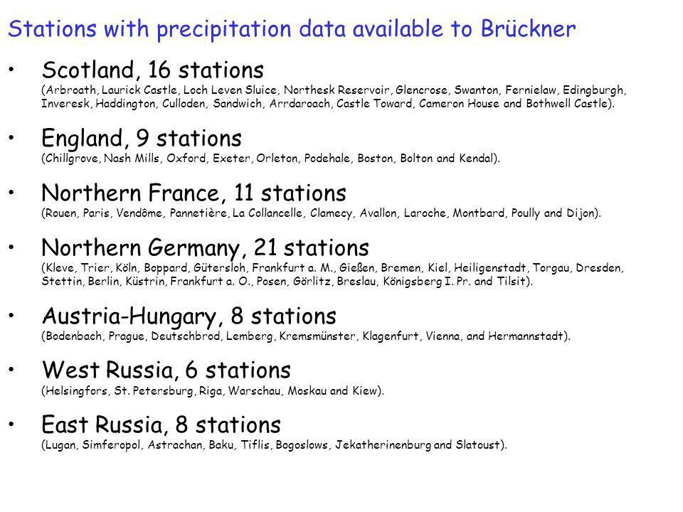 Stations with precipitation data available to Brückner Scotland, 16 stations (Arbroath, Laurick Castle, Loch Leven Sluice, Northesk Reservoir, Glencrose, Swanton, Fernielaw, Edingburgh, Inveresk, Haddington, Culloden, Sandwich, Arrdaroach, Castle Toward, Cameron House and Bothwell Castle).