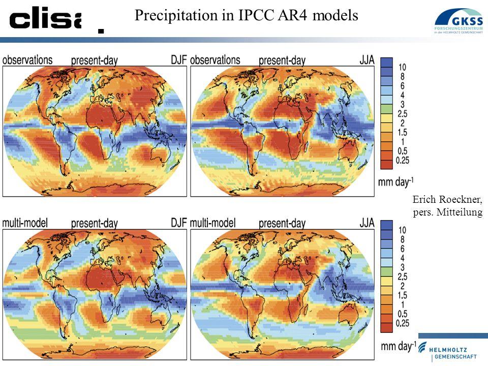 Folie 13 Precipitation in IPCC AR4 models Erich Roeckner, pers. Mitteilung
