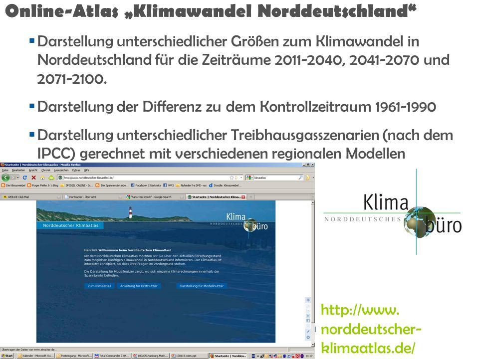 Folie 42 Online-Atlas Klimawandel Norddeutschland Darstellung unterschiedlicher Größen zum Klimawandel in Norddeutschland für die Zeiträume 2011-2040,