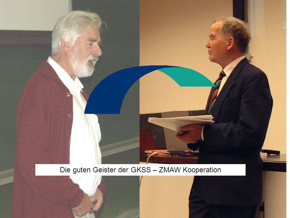 Die guten Geister der GKSS – ZMAW Kooperation