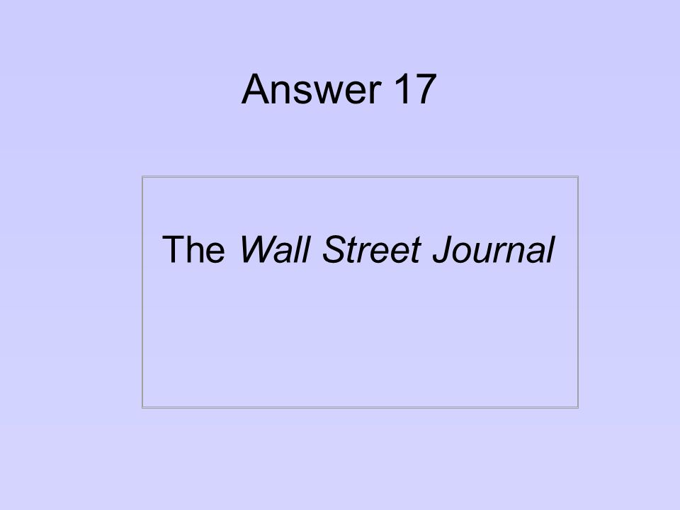 Question 17 What newspaper is considered a must for all aspiring yuppies