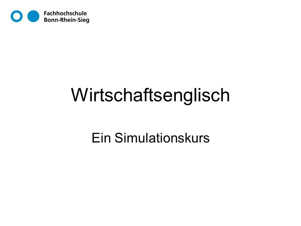 Wirtschaftsenglisch Ein Simulationskurs