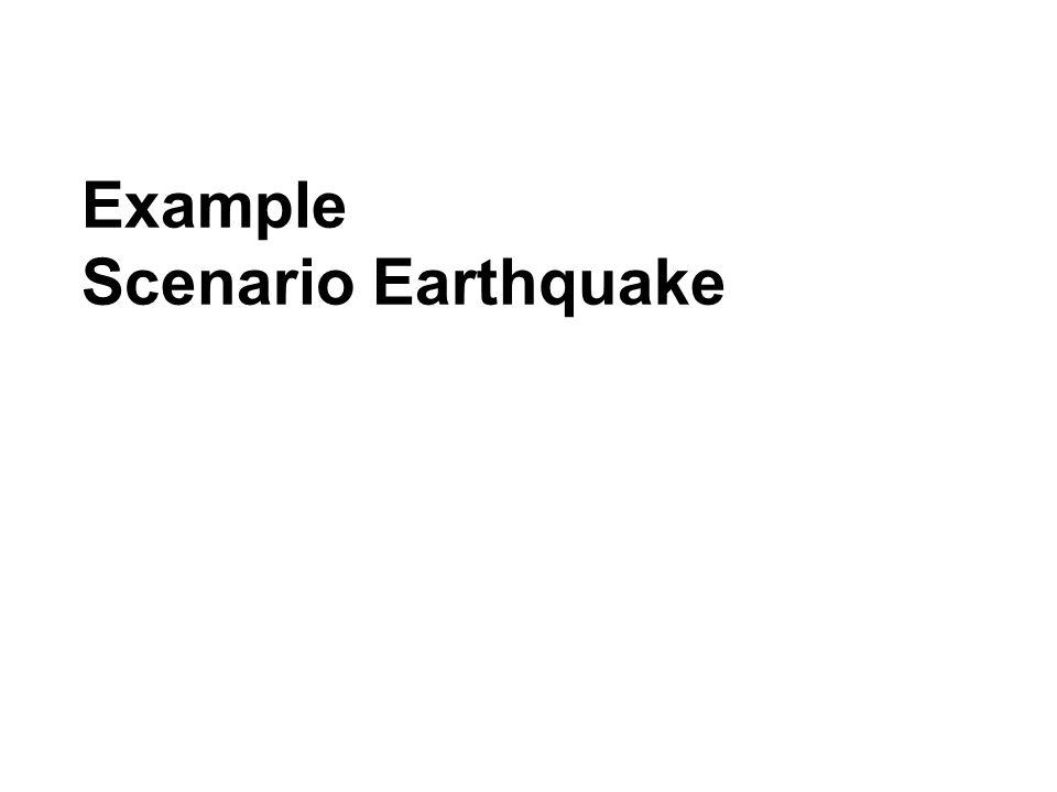 Example Scenario Earthquake