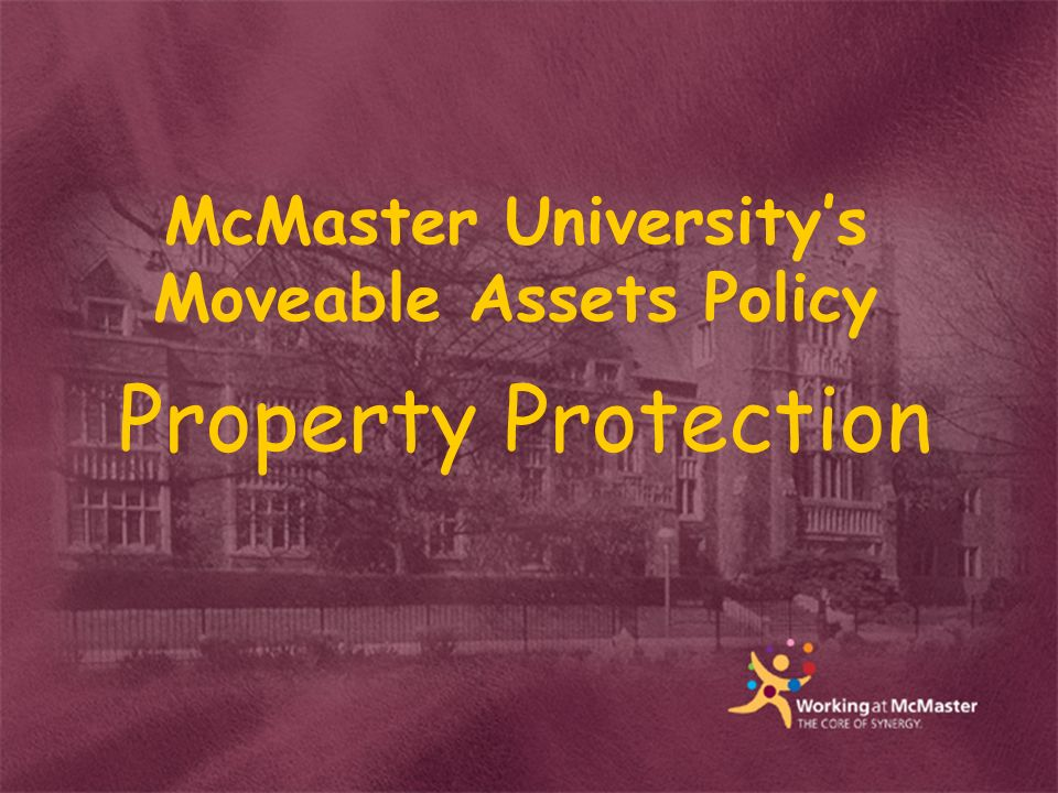 McMaster Universitys Moveable Assets Policy Property Protection