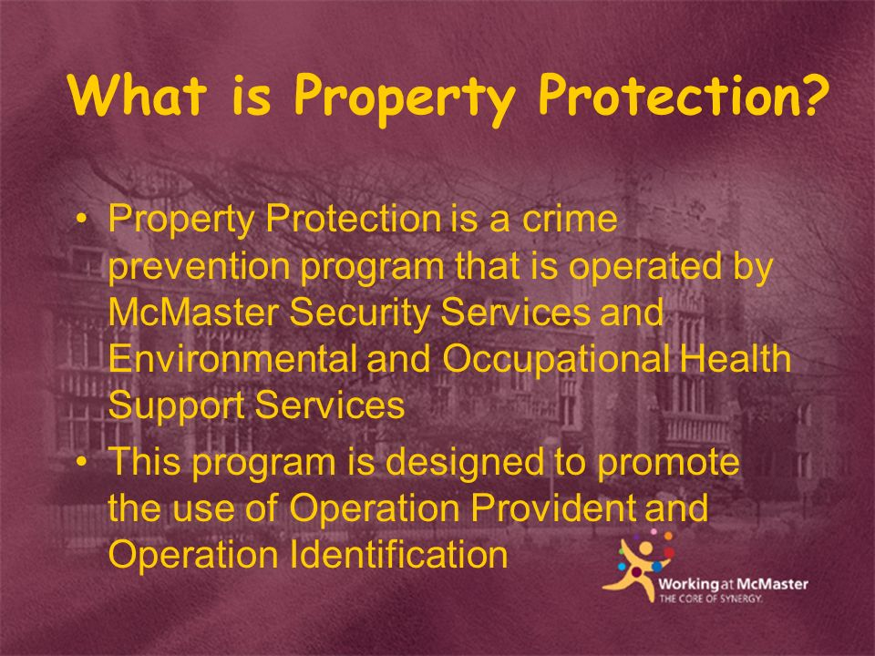 What is Property Protection.