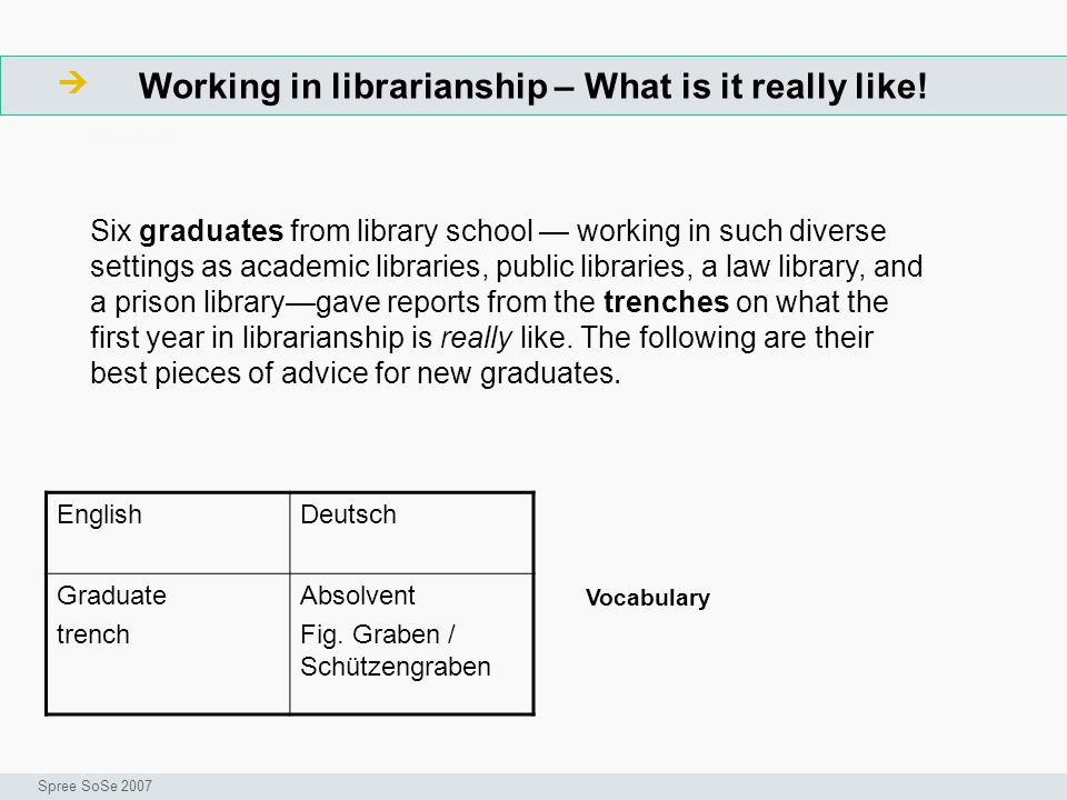 Working in librarianship – What is it really like.