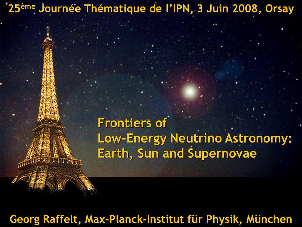 Georg Raffelt, Max-Planck-Institut für Physik, München25ème Journée Thématique de lIPN, 3 Juin 2008, Orsay SN 1006 Georg Raffelt, Max-Planck-Institut