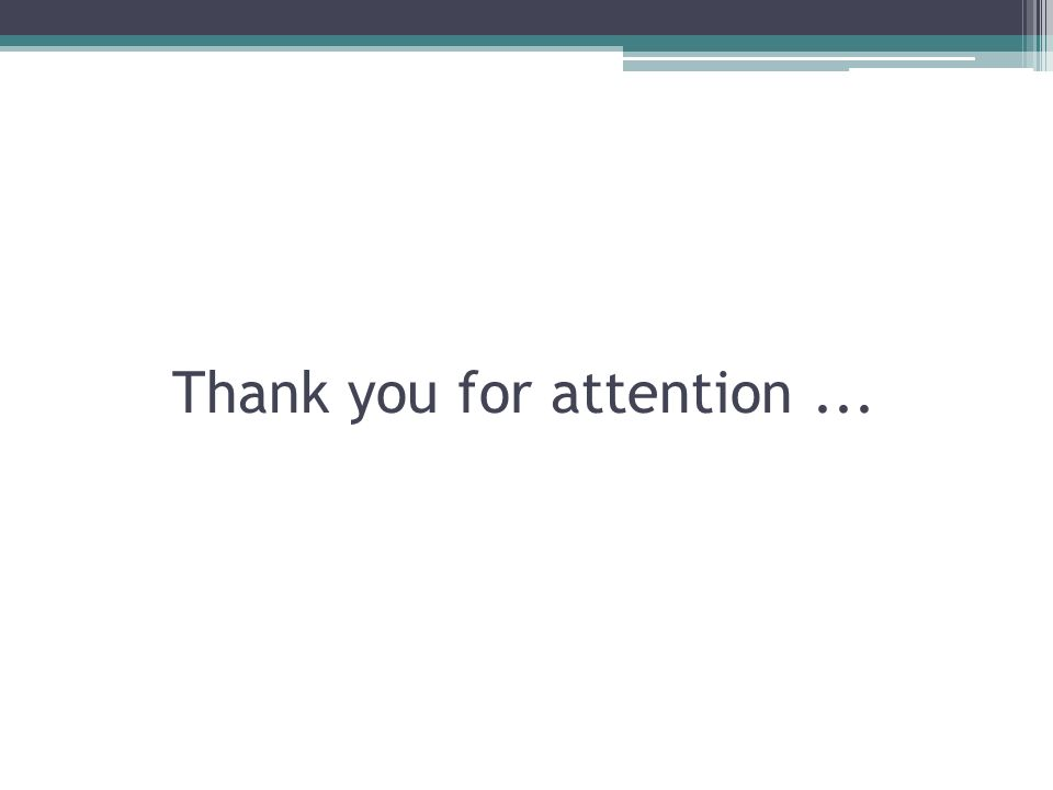 Thank you for attention...