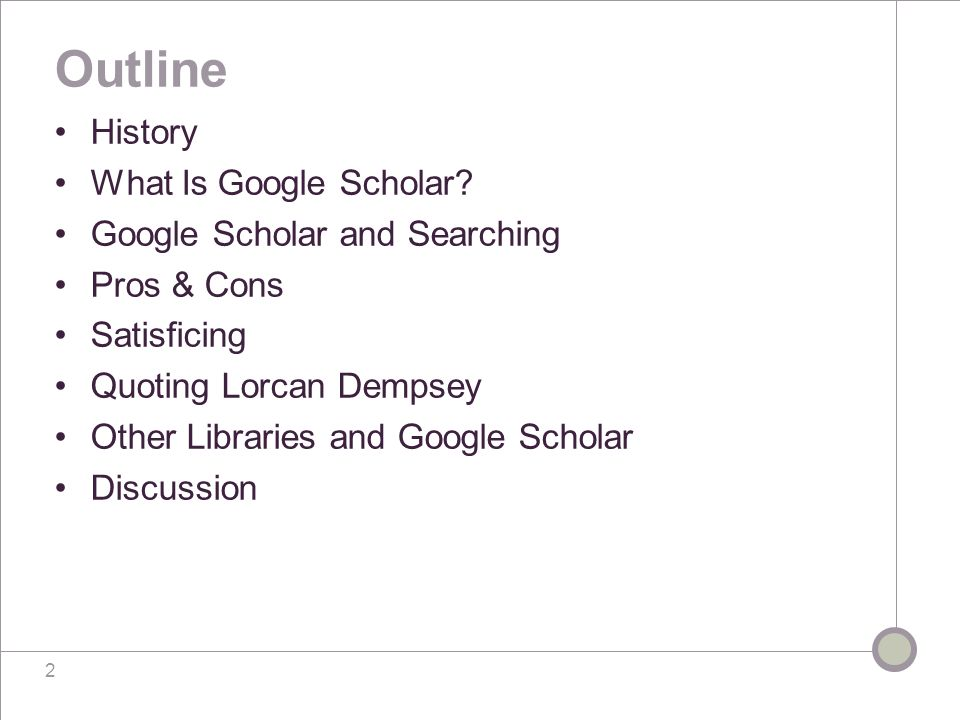 3 History October 2004: Google launches Google Scholar February 6, 2005: Google Scholar approaches UML with invitation to take part in pilot project: Hi Norma, I am a developer with Google Scholar.