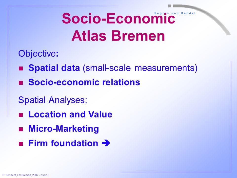 P. Schmidt, HS Bremen, 2007 - slide 14 Foundations in specific Sectors High-Tech