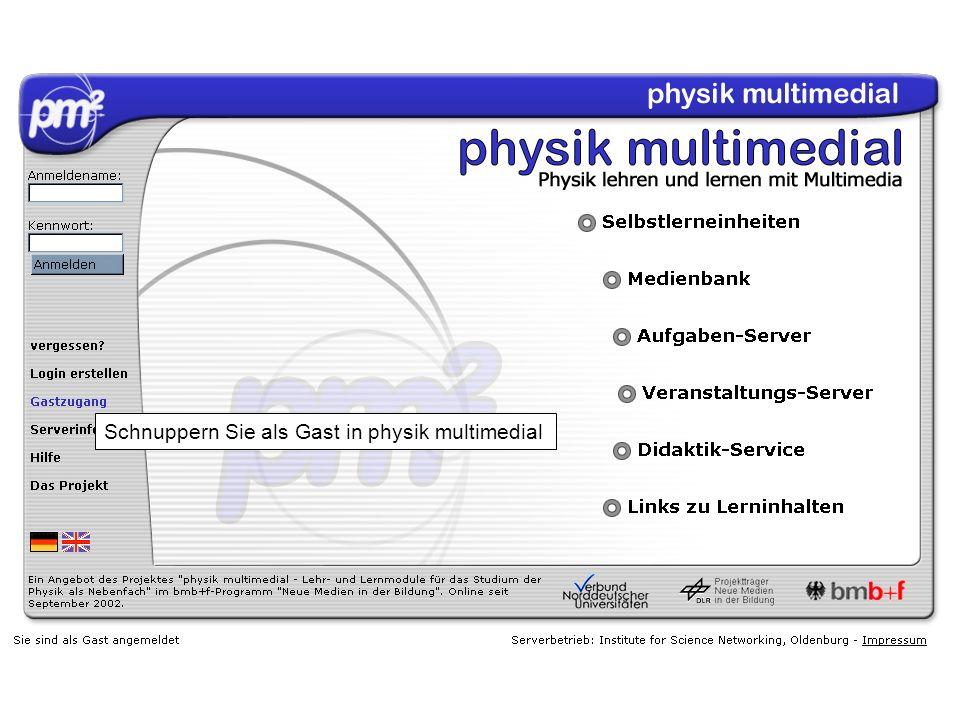 Schnuppern Sie als Gast in physik multimedial
