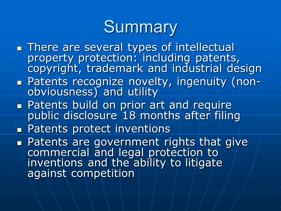 Summary There are several types of intellectual property protection: including patents, copyright, trademark and industrial design There are several t