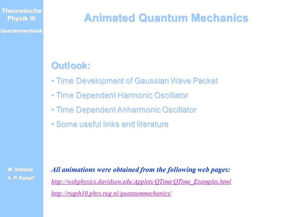 Theoretische Physik III Quantenmechanik M.Sekania A.