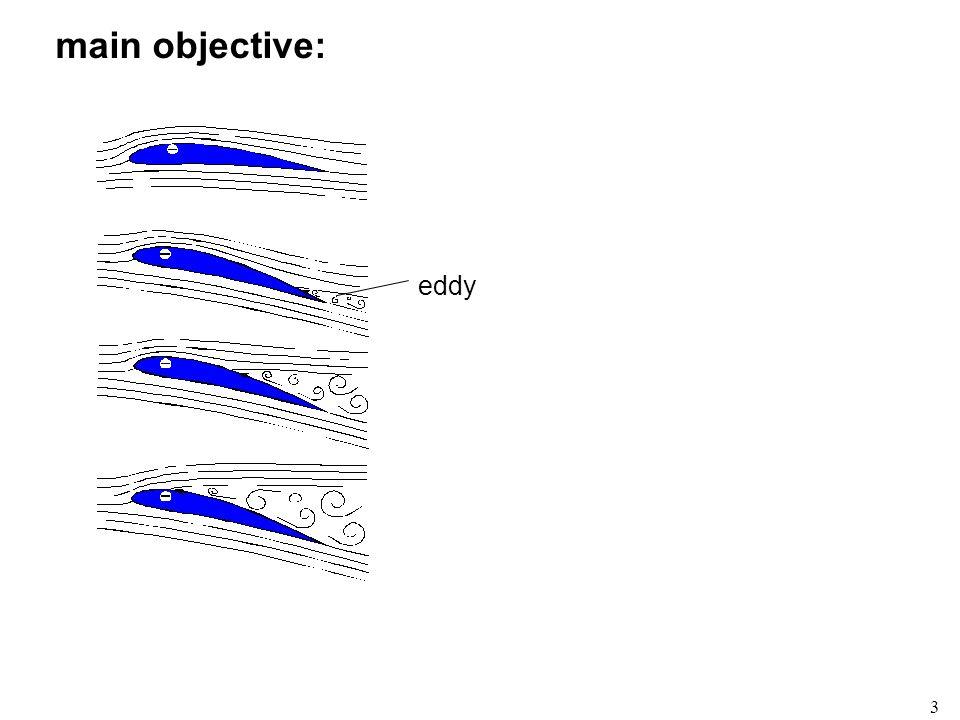 3 main objective: eddy