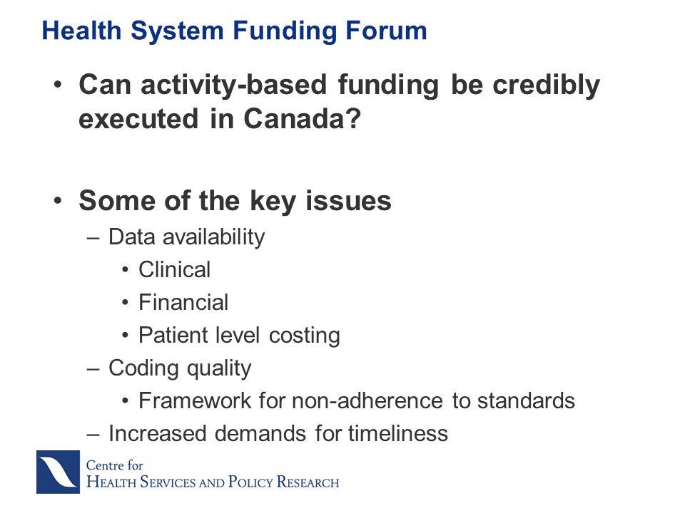 Can activity-based funding be credibly executed in Canada.
