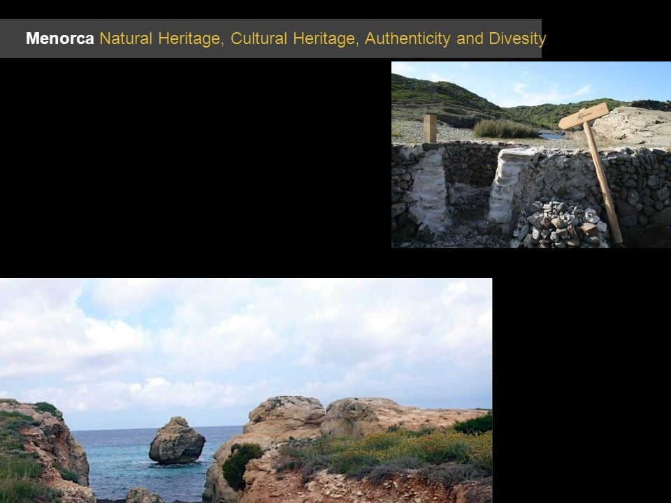 Menorca Natural Heritage, Cultural Heritage, Authenticity and Divesity