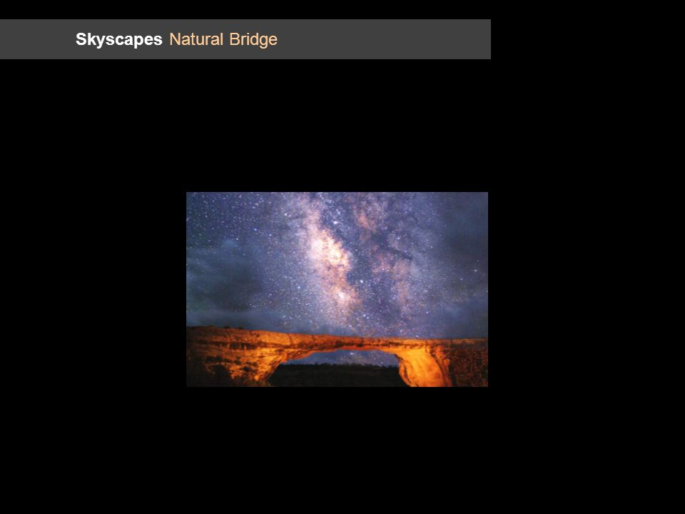 Skyscapes Natural Bridge
