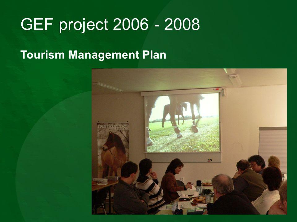 GEF project 2006 - 2008 Tourism Management Plan
