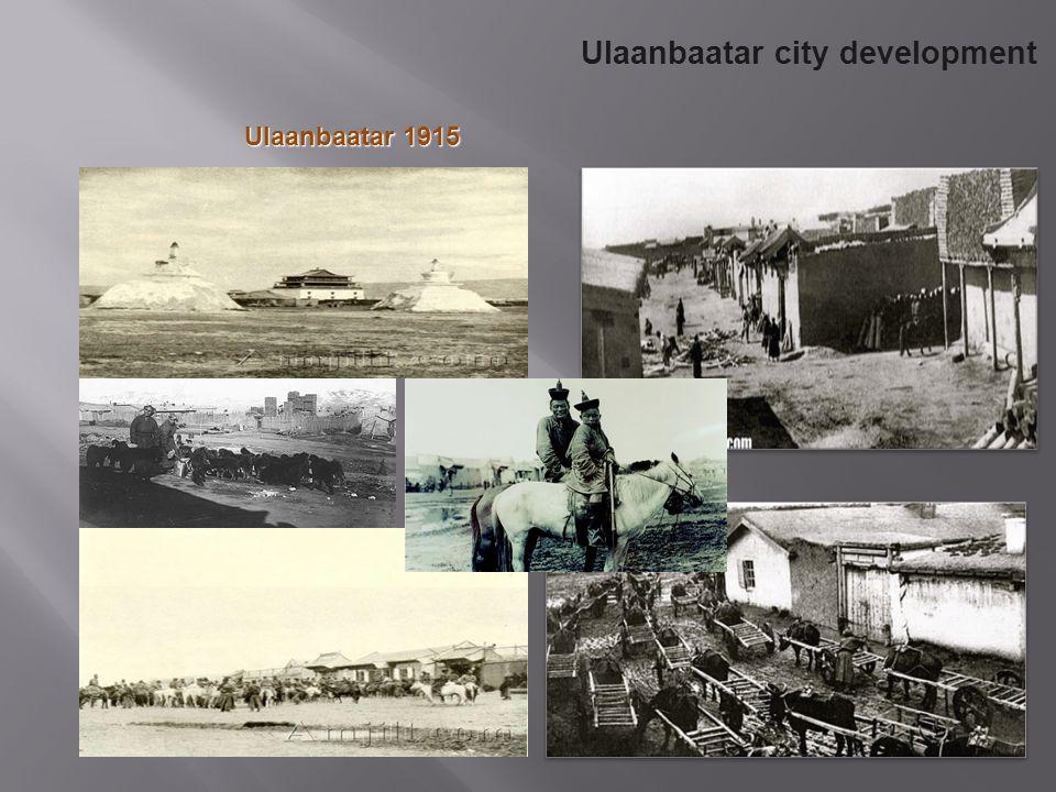 Ulaanbaatar 1915 Ulaanbaatar city development