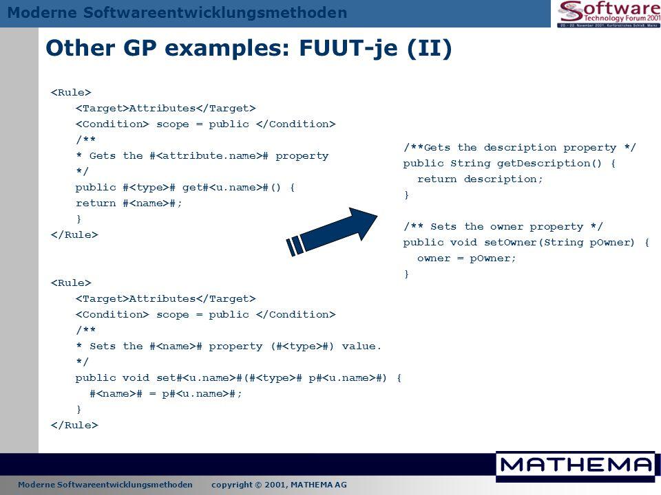 Moderne Softwareentwicklungsmethoden copyright © 2001, MATHEMA AG Moderne Softwareentwicklungsmethoden Other GP examples: FUUT-je (II) Attributes scop