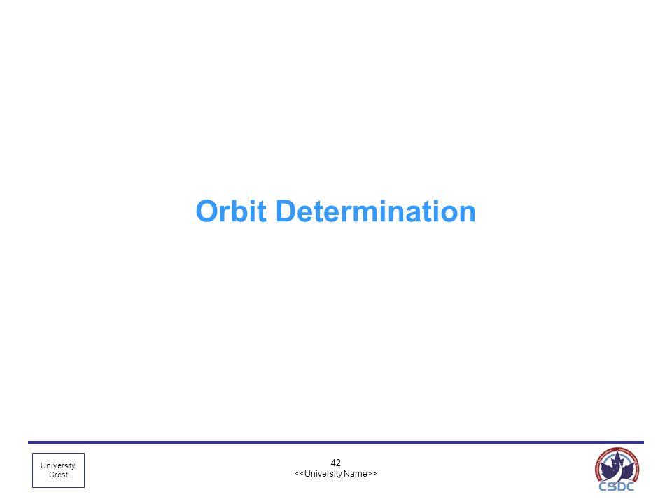 University Crest 42 > Orbit Determination