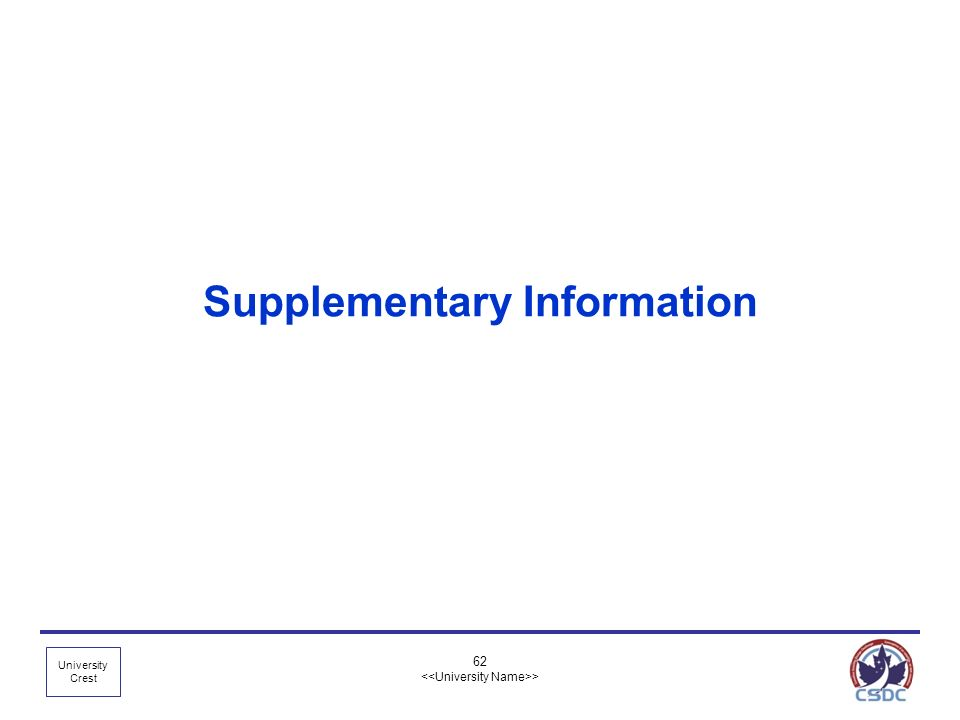 University Crest 62 > Supplementary Information
