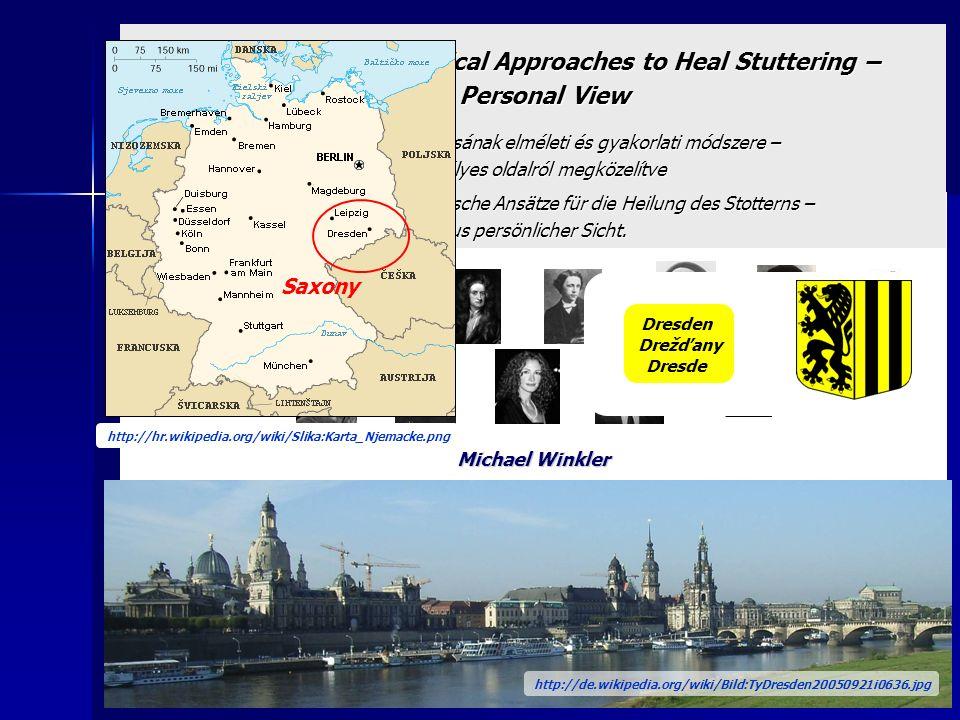 Michael Winkler Formerly: member of BVSS (Germany), LV Sächsische Stotterer-Selbsthilfe (LVSS - Saxony) Stottererselbsthilfe Dresden (Self-helping gro