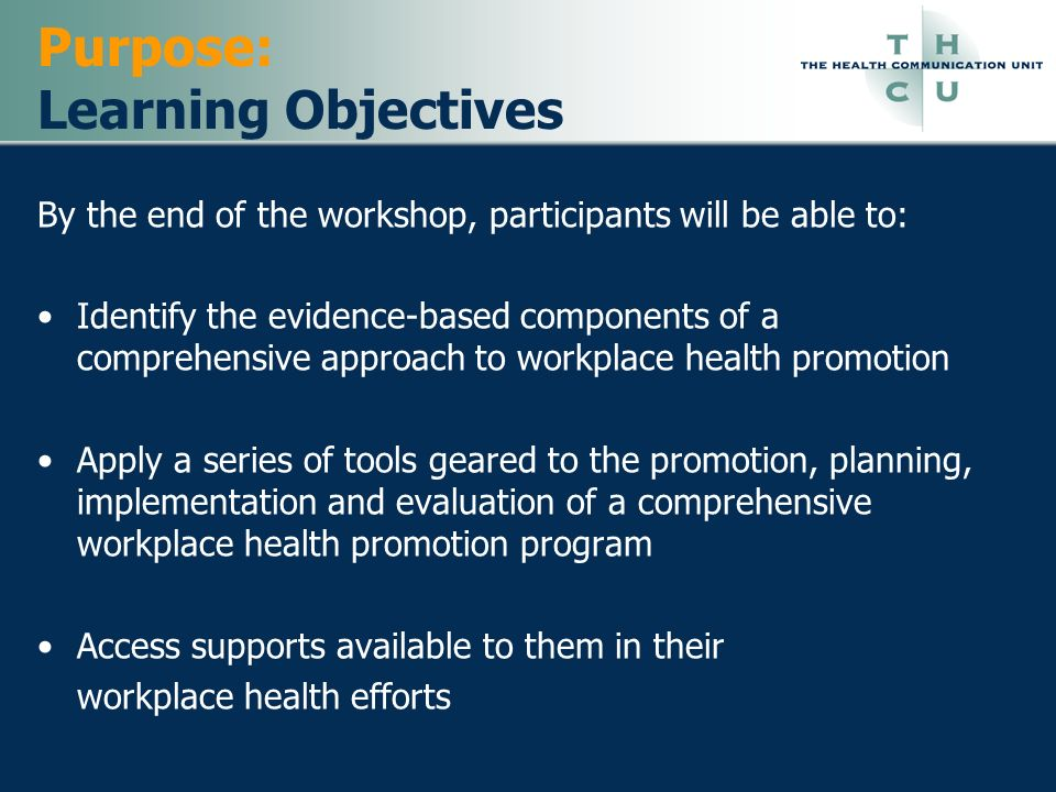 Specialist would … Act at the program / activity level in their specific area of expertise Sample actions: Fitness programs Educational materials (pamphlets, posters, etc.) Support groups Reimbursement for smoking cessation aids, Hazardous material safe handling procedures Forums through which employees give feedback to managers.