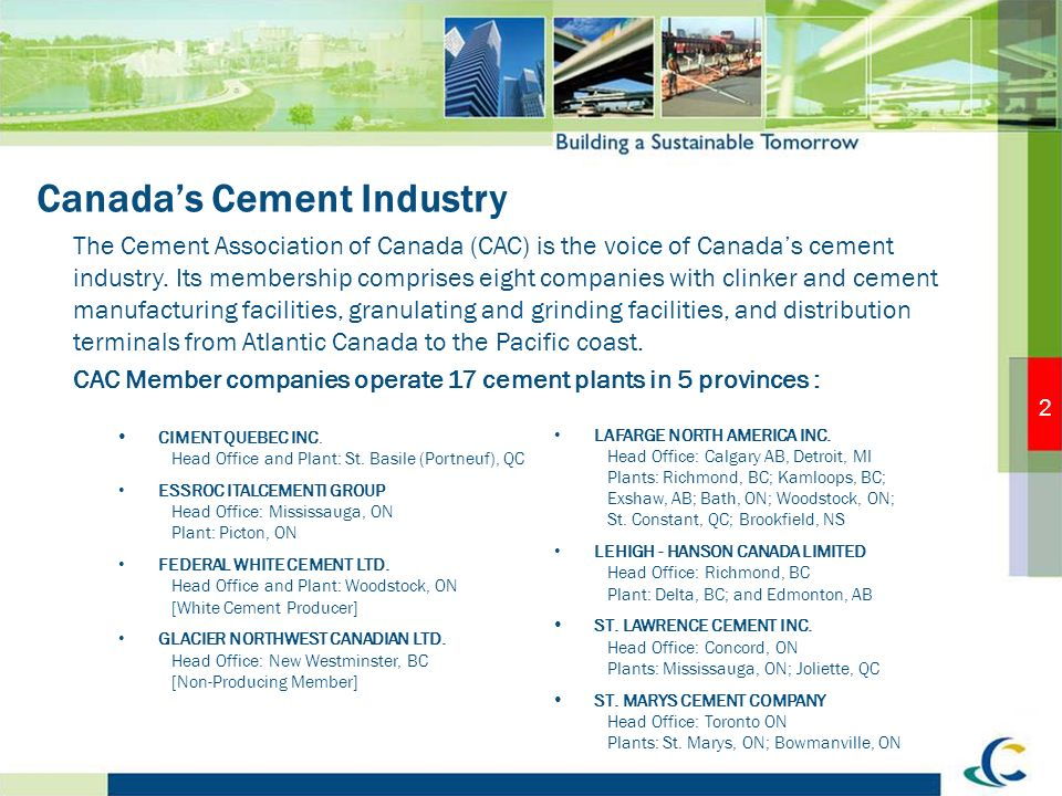 2 Canadas Cement Industry CIMENT QUEBEC INC. Head Office and Plant: St.