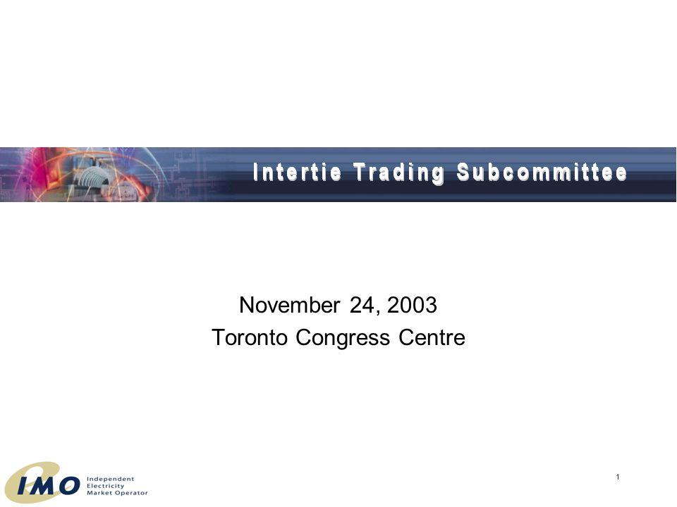 1 November 24, 2003 Toronto Congress Centre
