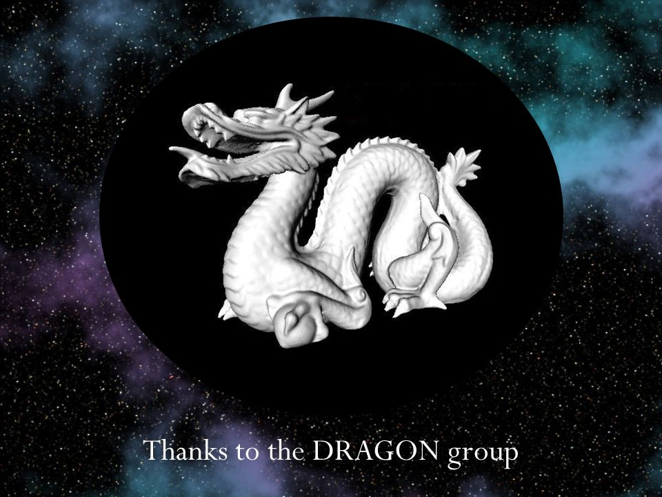 Thanks to the DRAGON group