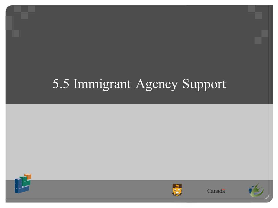5.5 Immigrant Agency Support