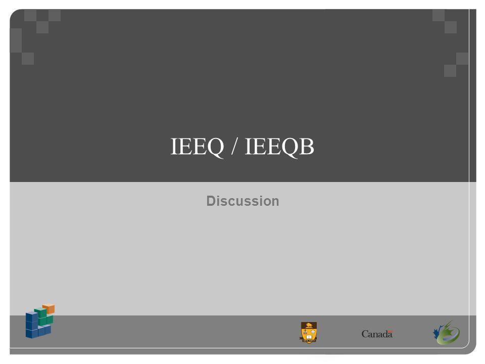 Discussion IEEQ / IEEQB
