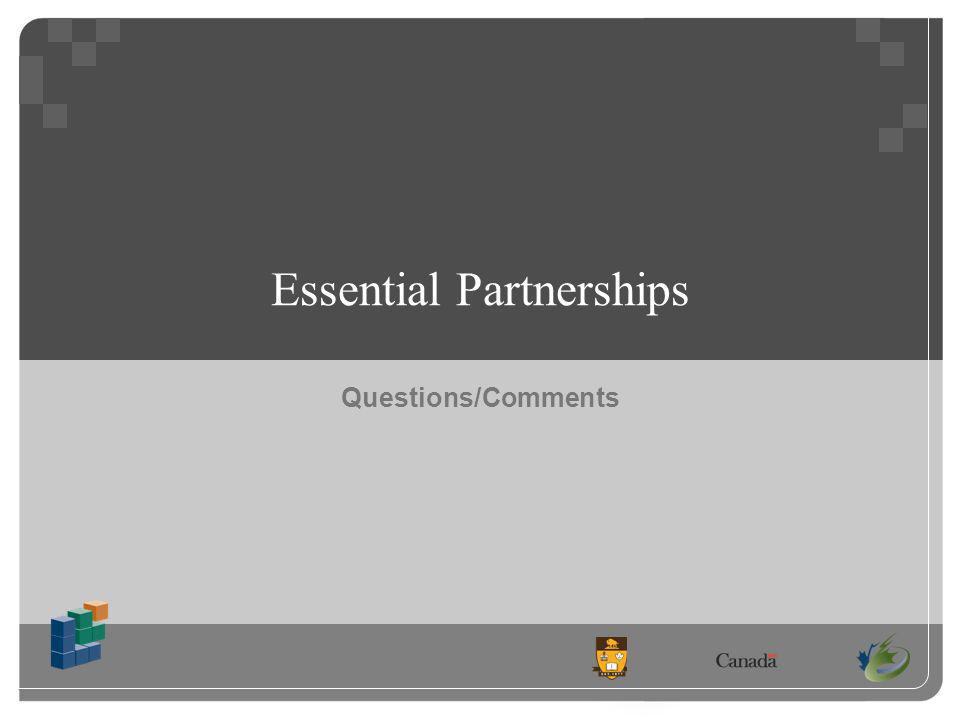 Questions/Comments Essential Partnerships