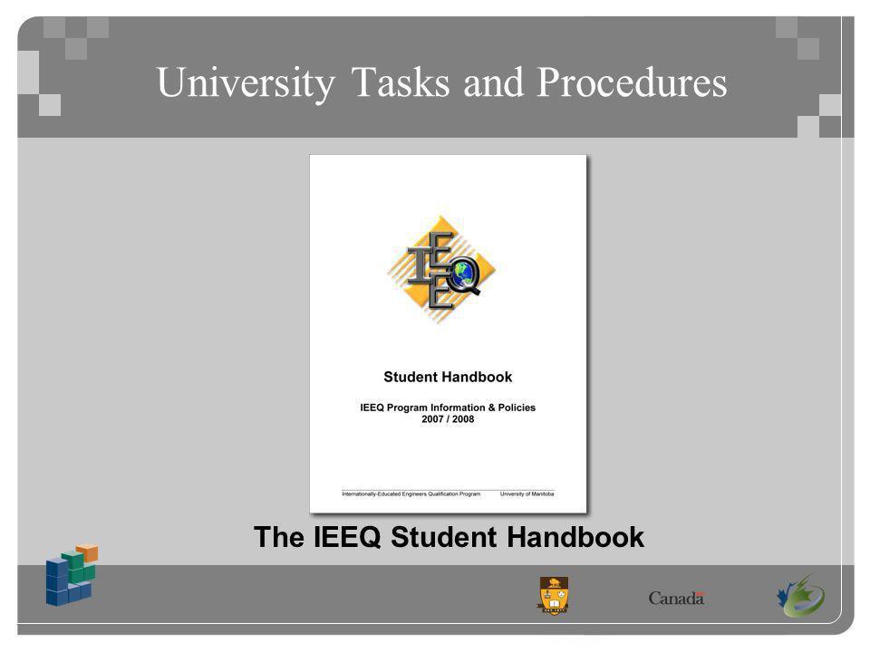 University Tasks and Procedures The IEEQ Student Handbook