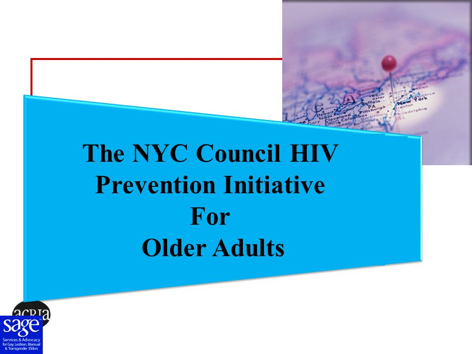 Challenges and Barriers in Working with Older Adults The NYC Council HIV Prevention Initiative For Older Adults