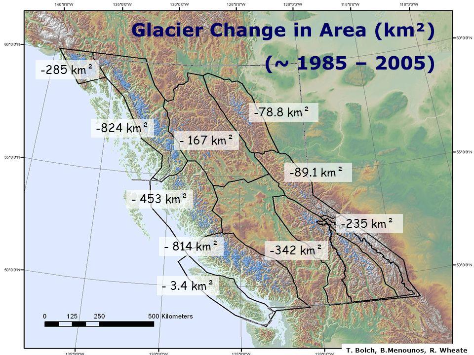 -342 km² -824 km² -78.8 km² -89.1 km² -235 km² - 3.4 km² - 814 km² - 453 km² -285 km² - 167 km² Glacier Change in Area (km²) (~ 1985 – 2005) T. Bolch,