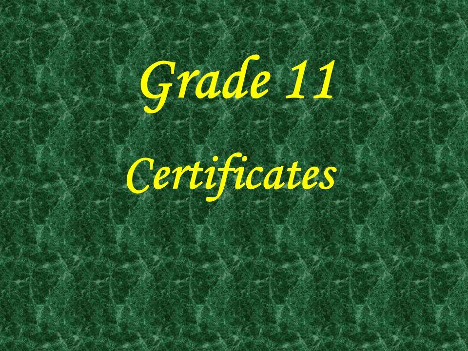 Grade 11 Certificates