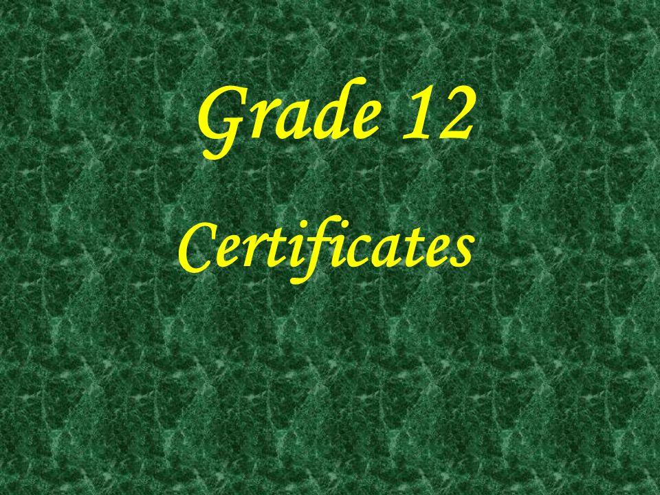 Grade 12 Certificates