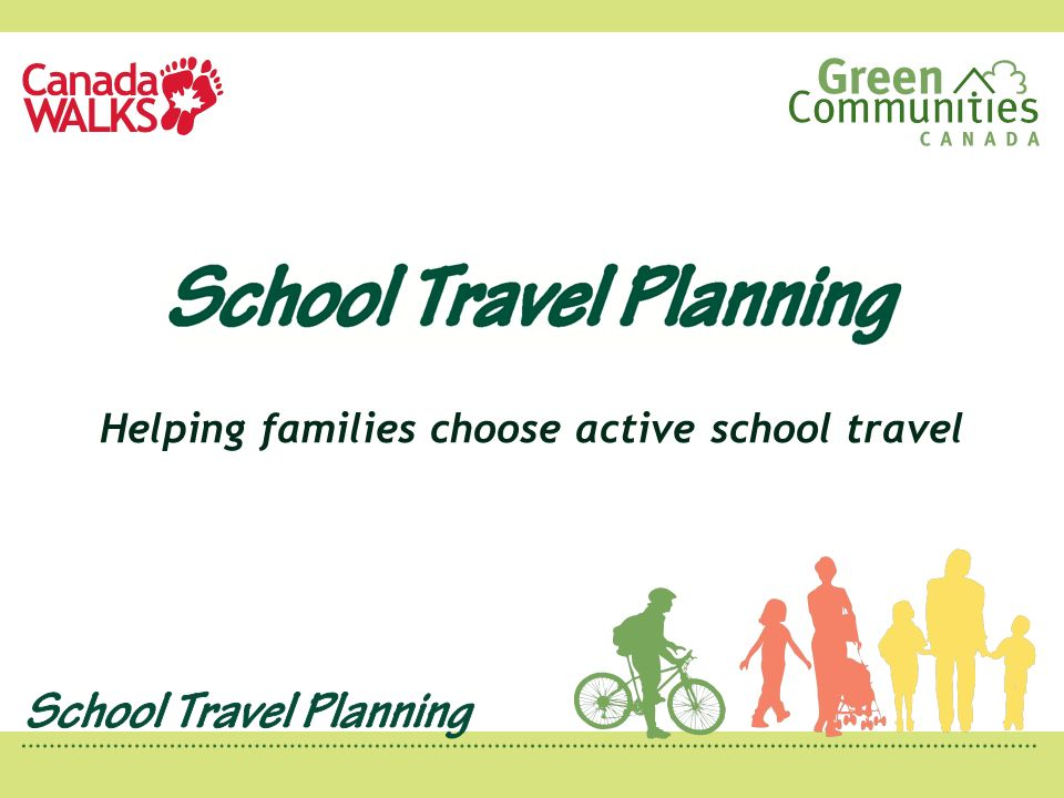 Helping families choose active school travel